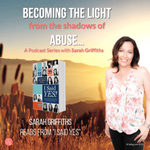 Becoming the Light from the Shadows of Abuse